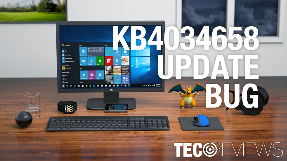 Windows 10 KB4034658 Update causes a bug to appear