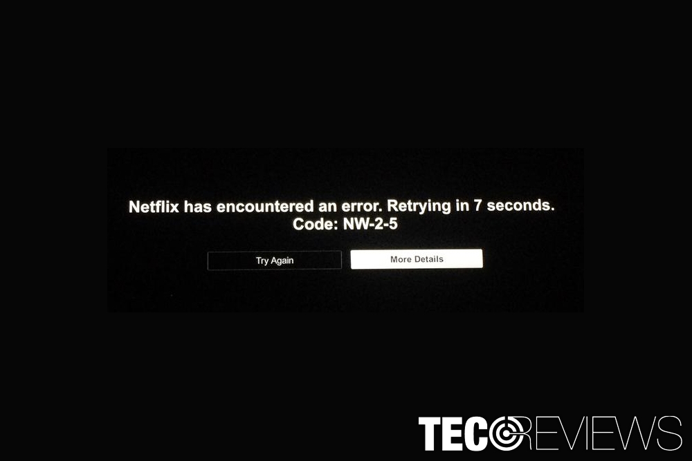 """How to fix """"Can't Connect to Netflix NW-2-5"""" error"""
